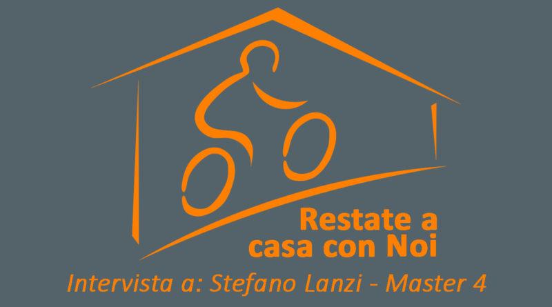 INTERVISTA A STEFANO LANZI – MASTER 4.