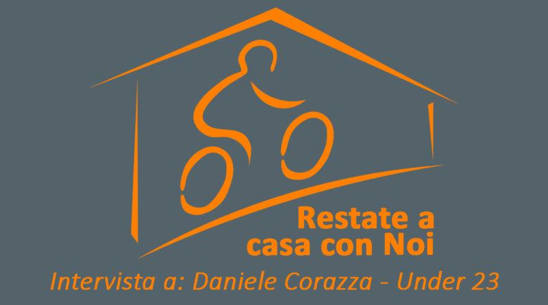 INTERVISTA A DANIELE CORAZZA – UNDER 23.